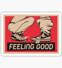 Feeling Good Sticker
