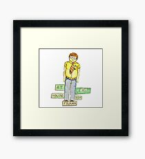 At Least You're Not Frank Framed Print