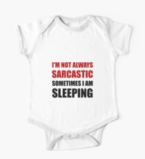Always Sarcastic Sleeping One Piece - Short Sleeve