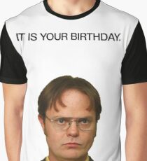 It Is Your Birthday. Graphic T-Shirt