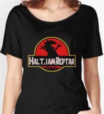 Halt I am Reptar - Jurassic Park Women's Relaxed Fit T-Shirt