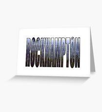 Rockhampton Greeting Card