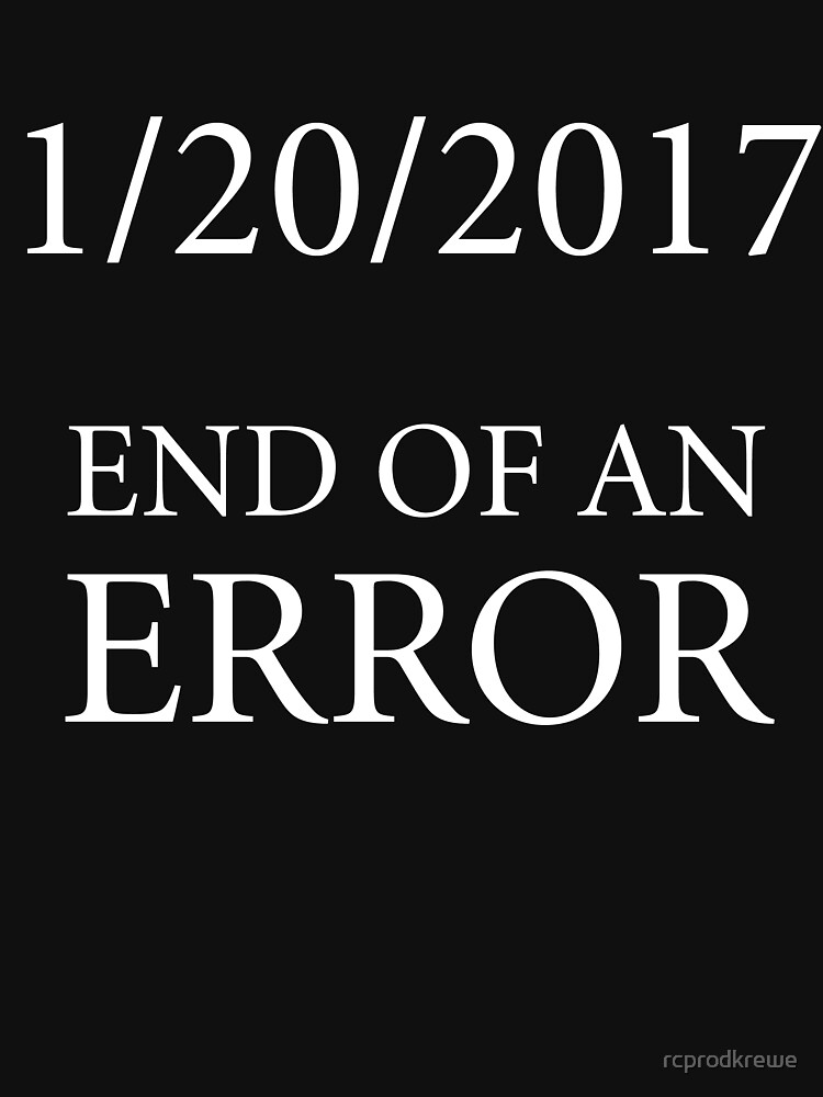 End of an Error by rcprodkrewe