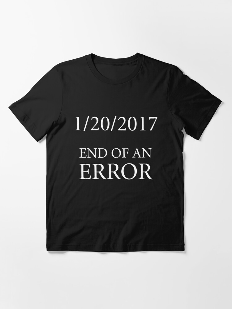 Alternate view of End of an Error Essential T-Shirt