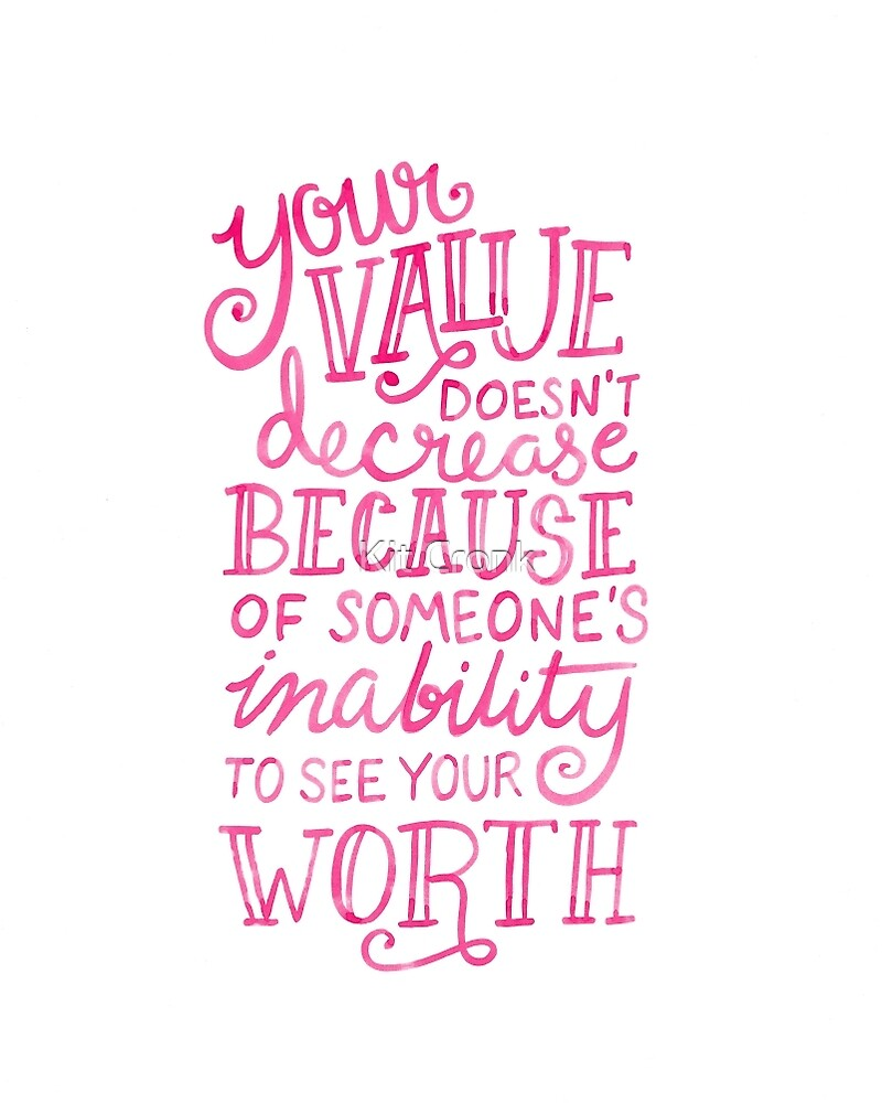 Your Value Inspirational Hand Lettered Quote Pink On Black By Kit