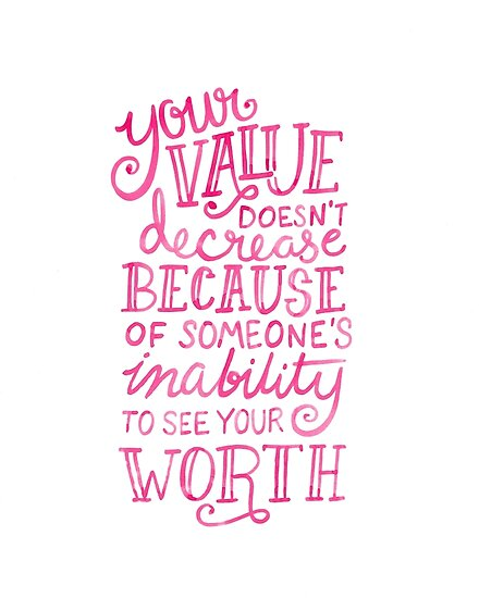 Your Value Inspirational Hand Lettered Quote Pink On Black Posters