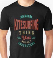 It's a Kitesurfing Thing | Sports Unisex T-Shirt