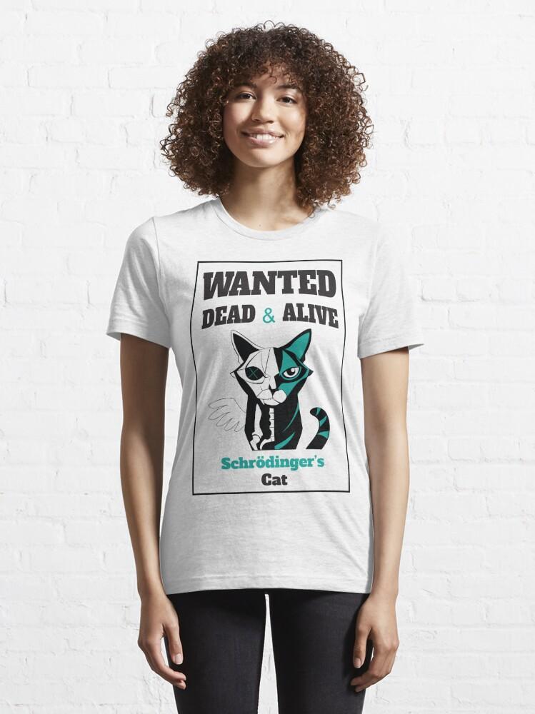 Alternate view of Wanted - Schrödinger's Cat  Essential T-Shirt