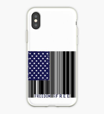 Freedom Ain't Free  iPhone Case