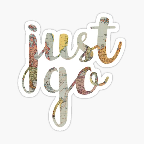just go  Sticker