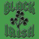 Black Irish with Black Shamrocks by Greenbaby