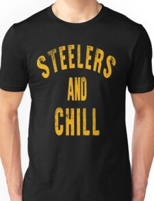 Steelers And Chill Unisex T-Shirt