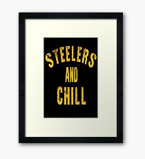 Steelers And Chill Framed Print