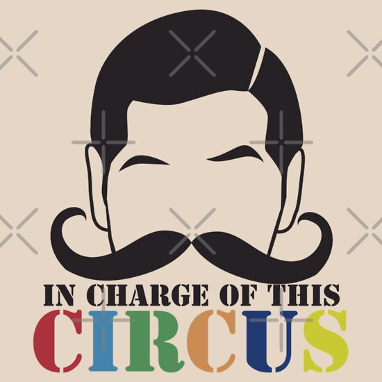 TShirtGifter presents: In Charge of this Circus! with ringmaster and a twirly moustache  | Women's T-Shirt