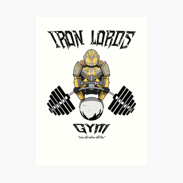 Iron Lords Gym (All other products) Art Print