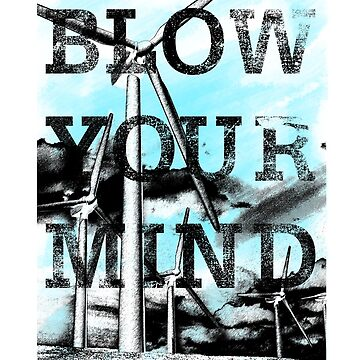 Blow your Mind T-Shirt by outSticht
