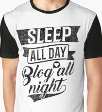 Sleep All Day Blog All Night Graphic T-Shirt
