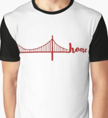 bay area is home Graphic T-Shirt