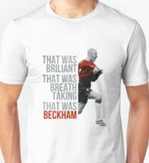 Brilliant, Breathtaking, Beckham Unisex T-Shirt
