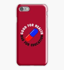Good For Health, Bad For Education - Kaneda's Jacket : Inspired by Akira iPhone Case/Skin