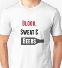 Blood, Sweat & Beers Unisex T-Shirt