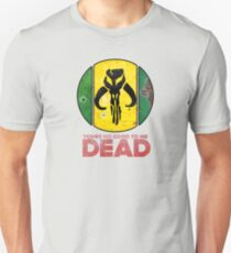 """You're No Good To Me Dead"" Mandalorian Crest : Inspired by Star Wars T-Shirt"