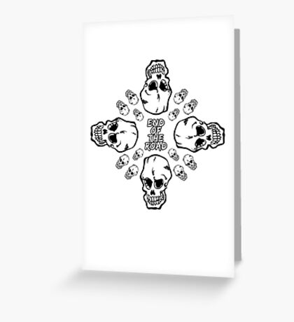 End of the Road Greeting Card