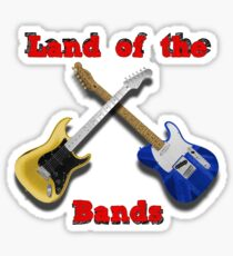 Land of the Bands Sticker