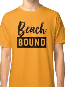 Beach Bound Classic T-Shirt