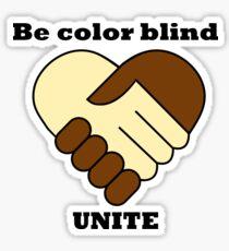 Anti racism theme Sticker