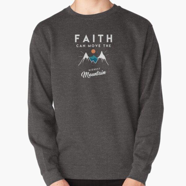 Faith Quote Pullover Sweatshirt