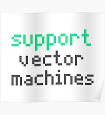 Support vector machines (green) Poster