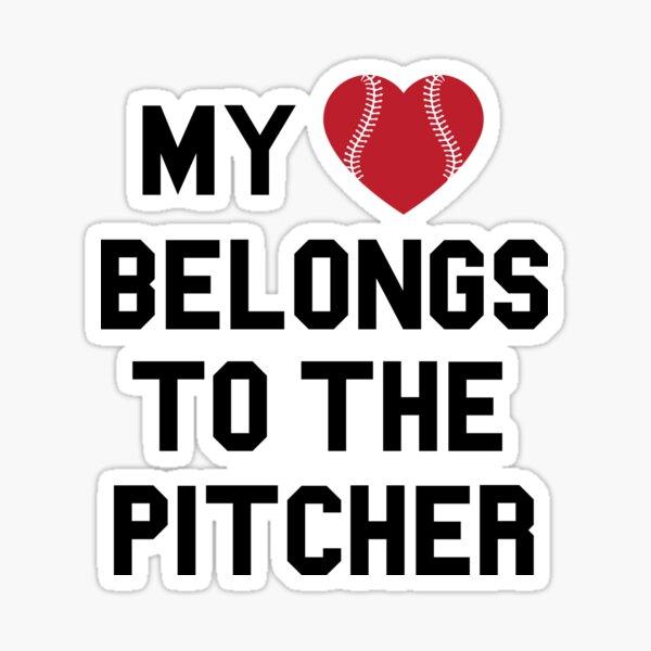 My heart belongs to the pitcher Sticker
