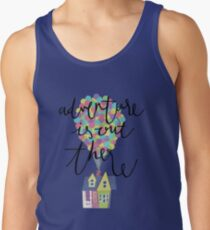 Adventure is out there  Tank Top