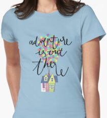 Adventure is out there  Women's Fitted T-Shirt