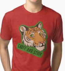 Tiger Pride - CHUFF AND STUFF! Tri-blend T-Shirt