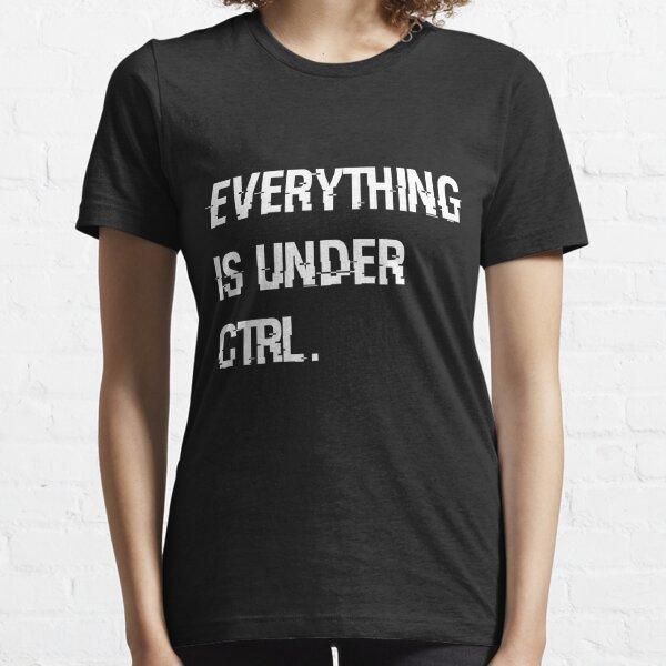 Under Ctrl. Essential T-Shirt