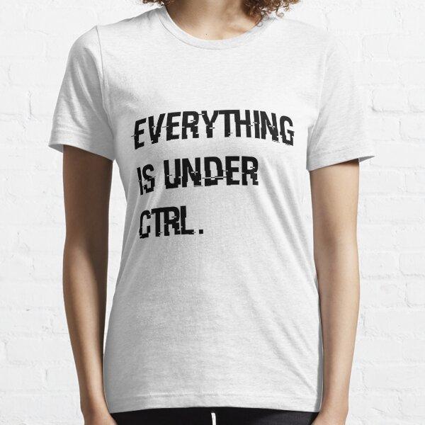 Under Ctrl. - white Essential T-Shirt