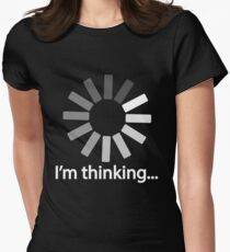 I am Thinking T-shirt Loading Graphic Computer Tshirt Women's Fitted T-Shirt