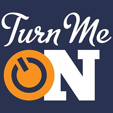 Turn Me On by Jkotlan