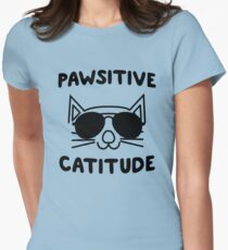 Pawsitive Catitude Womens Fitted T-Shirt