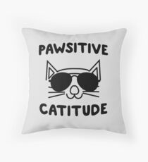 Pawsitive Catitude Throw Pillow