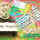 Grateful Dead - Gone Truckin' by Polly Peacock