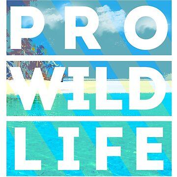 pro wild life by LeeTshirt