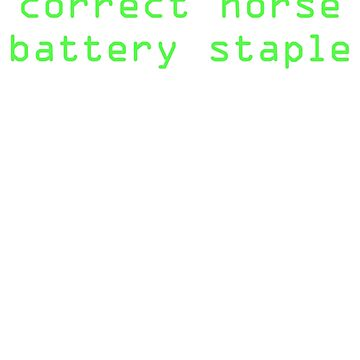 Correct Horse Battery Staple by MrKroli