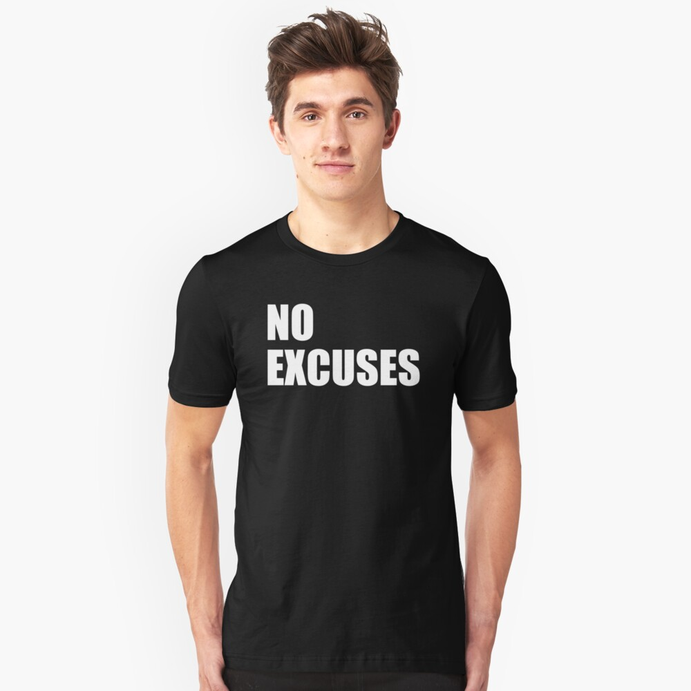 No Excuses - Gym Quote Unisex T-Shirt Front