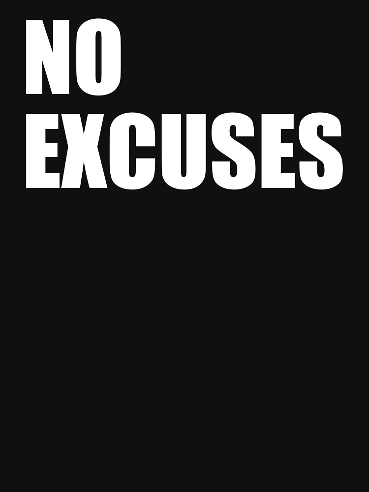 No Excuses - Gym Quote by maniacfitness