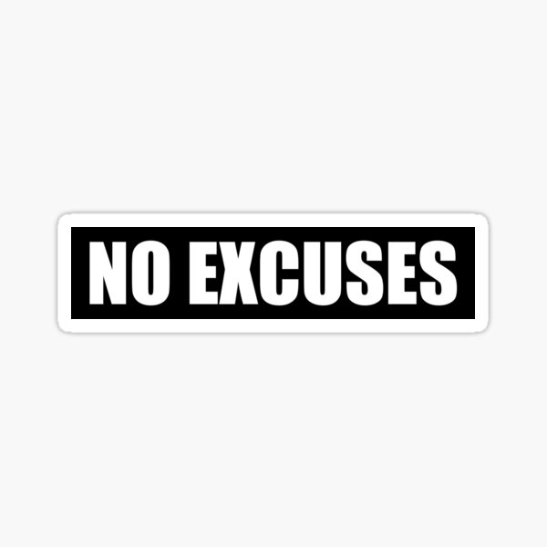 No Excuses - Gym Quote Sticker