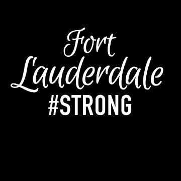 Fort Lauderdale Strong by treadlestee