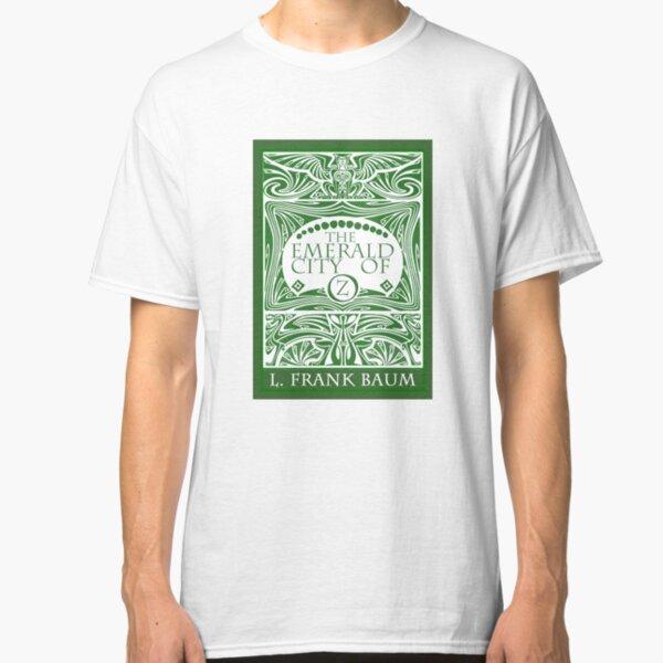 The Emerald City of Oz Classic T-Shirt